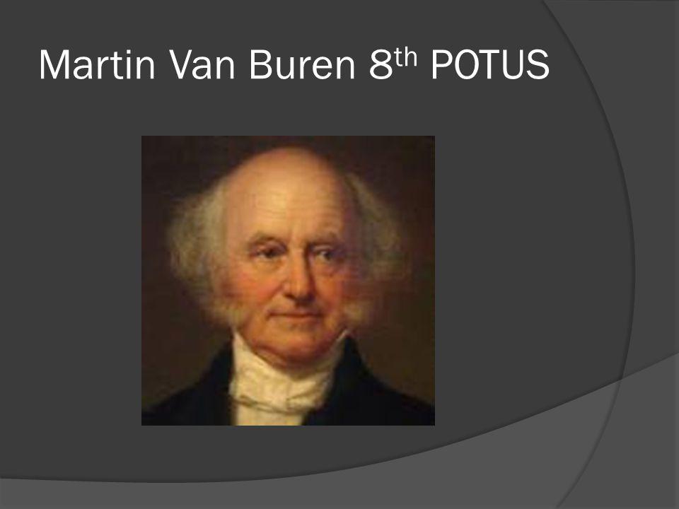 Martin Van Buren 8th POTUS