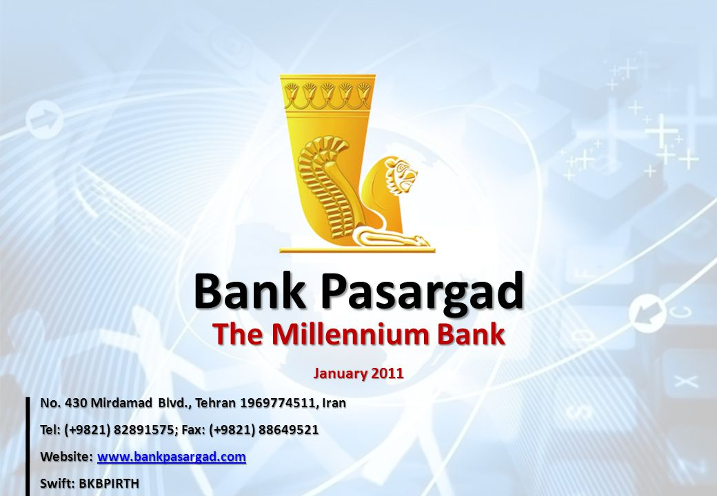 Bank Pasargad The Millennium Bank January 2011