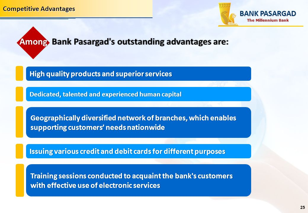Among Bank Pasargad s outstanding advantages are: