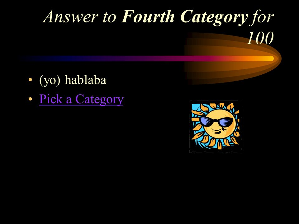 Answer to Fourth Category for 100