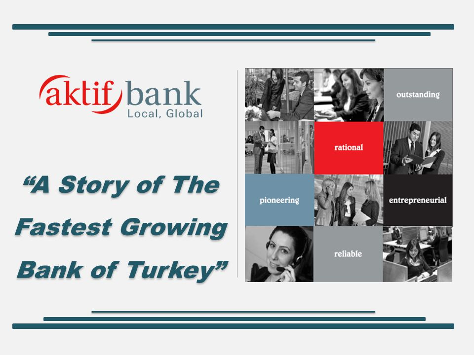 A Story of The Fastest Growing Bank of Turkey