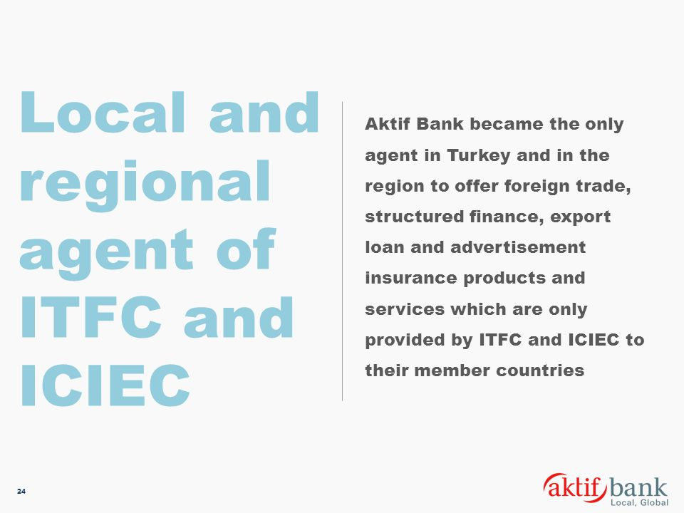 Local and regional agent of ITFC and ICIEC