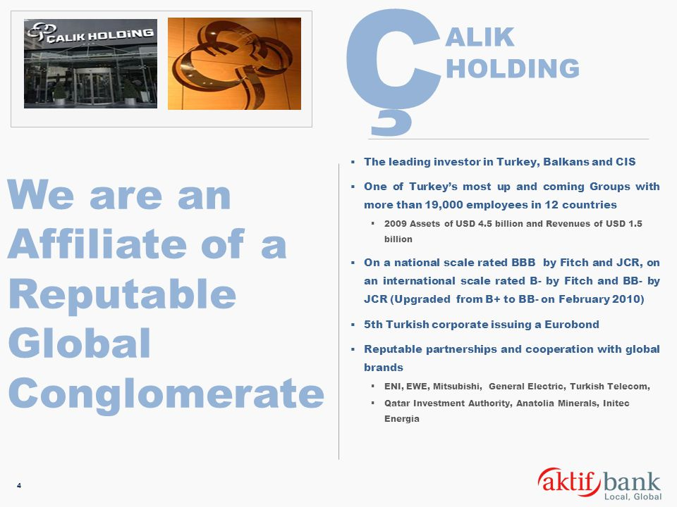 Ç We are an Affiliate of a Reputable Global Conglomerate ALIK HOLDING