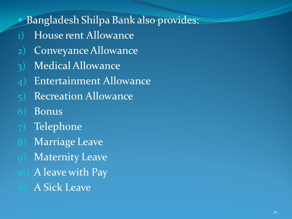 Bangladesh Shilpa Bank also provides: