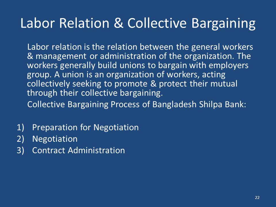 Labor Relation & Collective Bargaining