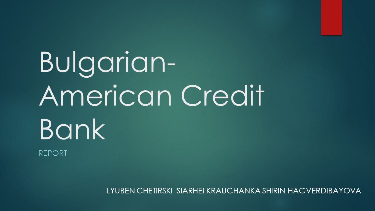 Bulgarian-American Credit Bank