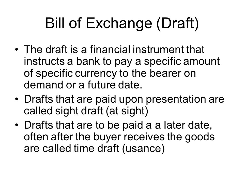 Bill of Exchange (Draft)