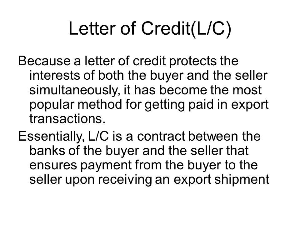 Letter of Credit(L/C)