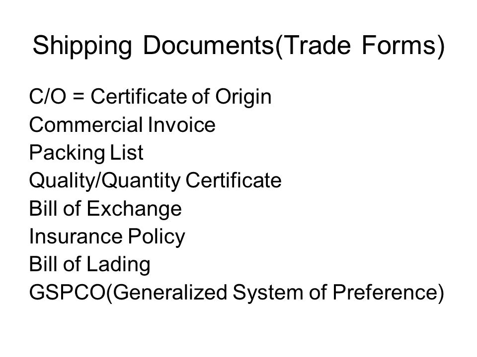 Shipping Documents(Trade Forms)