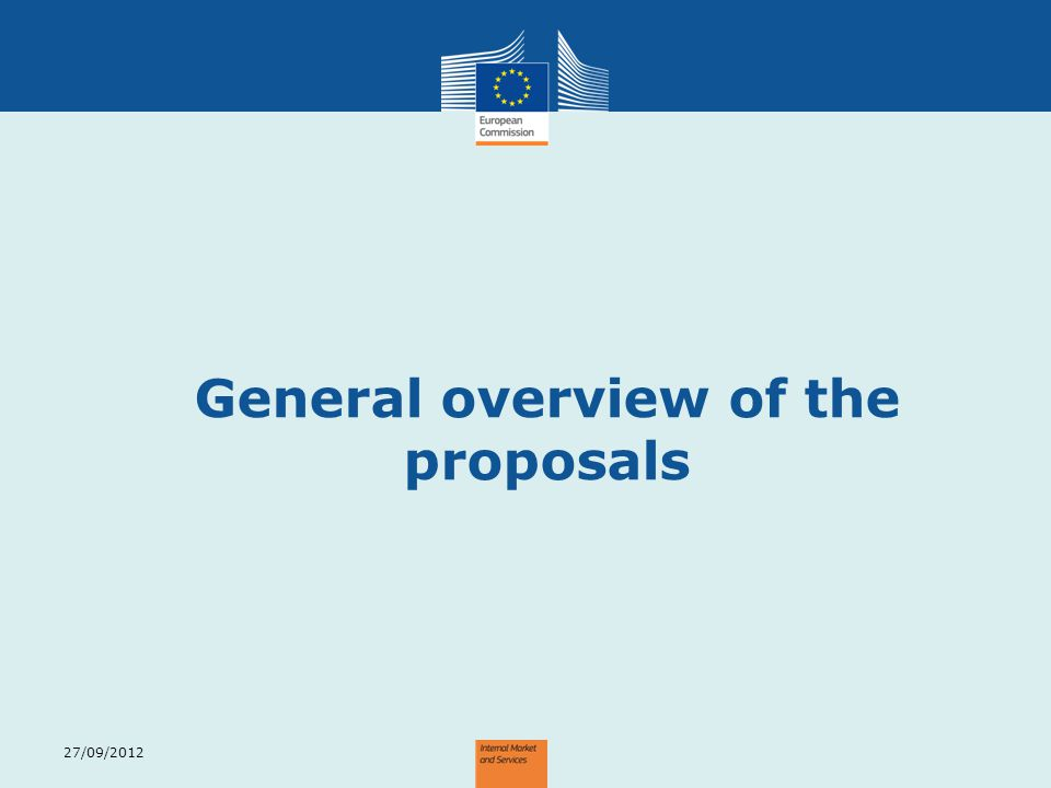 General overview of the proposals