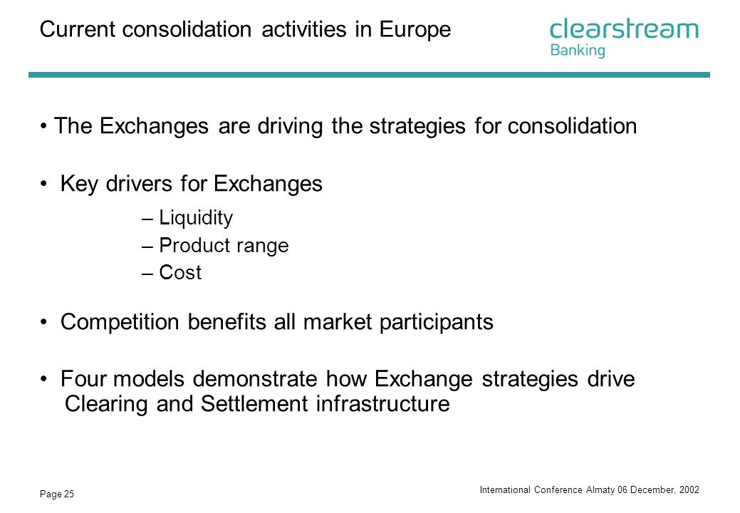 Current consolidation activities in Europe