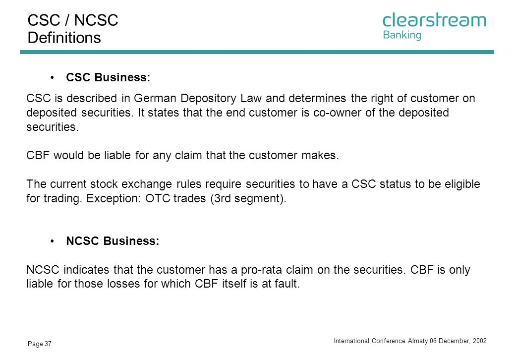 CSC / NCSC Definitions CSC Business: