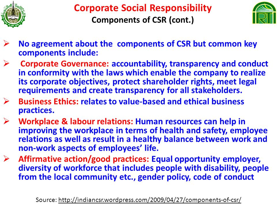Corporate Social Responsibility Components of CSR (cont.)