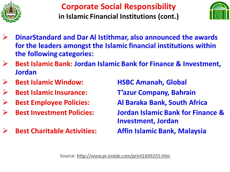 islamic corporate social responsibility in islamic Definition of islamic corporate social responsibility (csr) sharia compliancy requires both the form and substance of islamic finance to be fulfilled therefore, it is imperative upon islamic financial institutions and banks to evaluate their financing in terms of their social contributions as well as, say, the prohibition of interest.