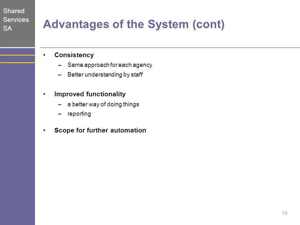 Advantages of the System (cont)