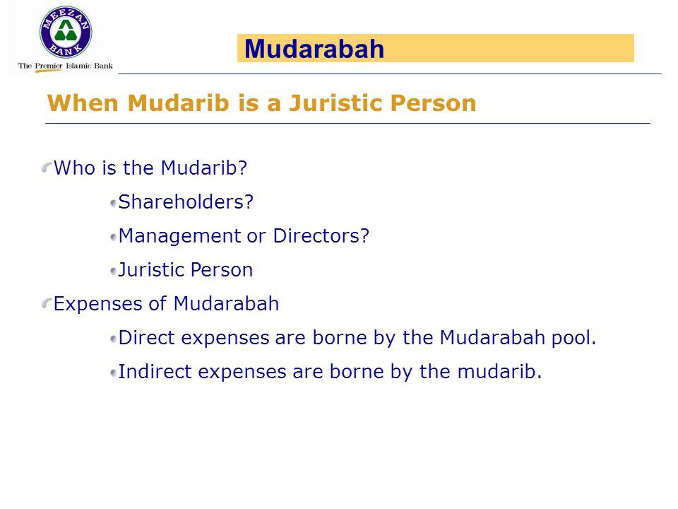 Mudarabah When Mudarib is a Juristic Person Who is the Mudarib