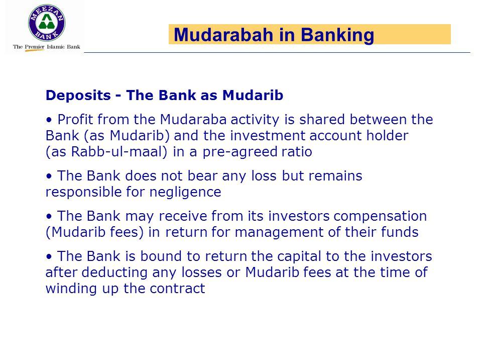 Mudarabah in Banking Deposits - The Bank as Mudarib