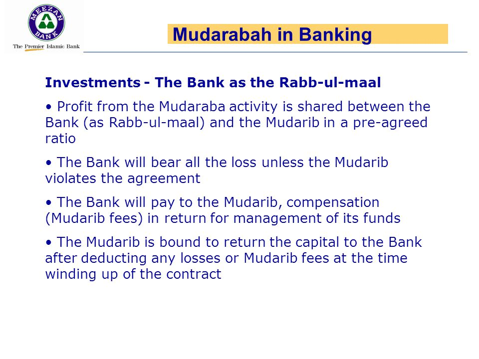 Mudarabah in Banking Investments - The Bank as the Rabb-ul-maal