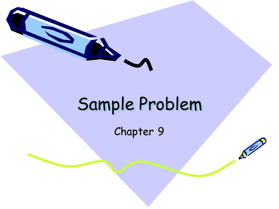 Sample Problem Chapter 9