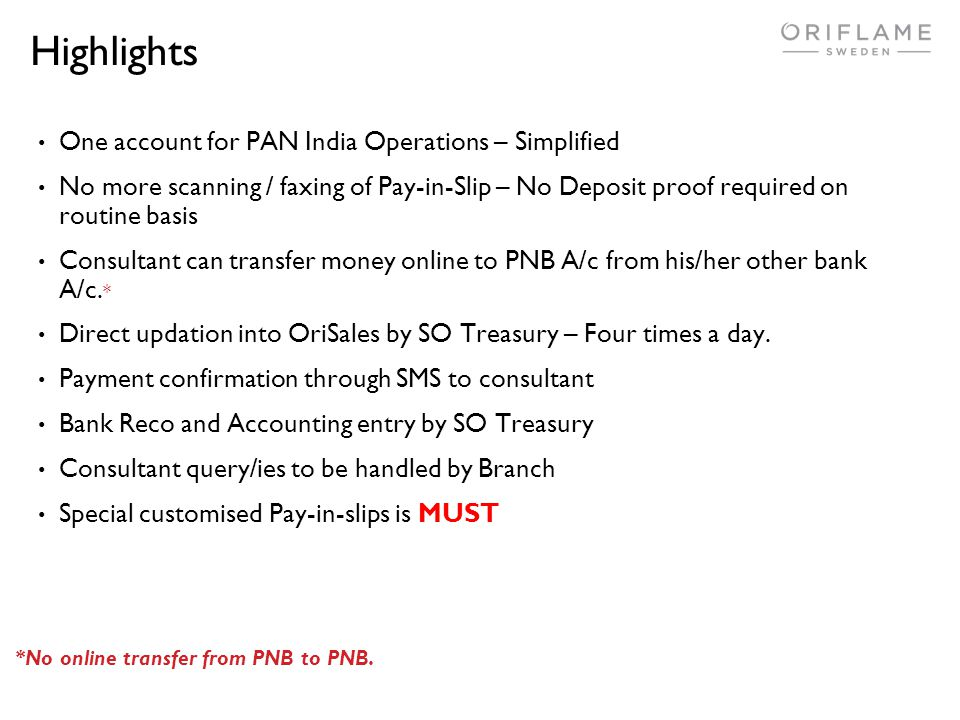 Highlights One account for PAN India Operations – Simplified