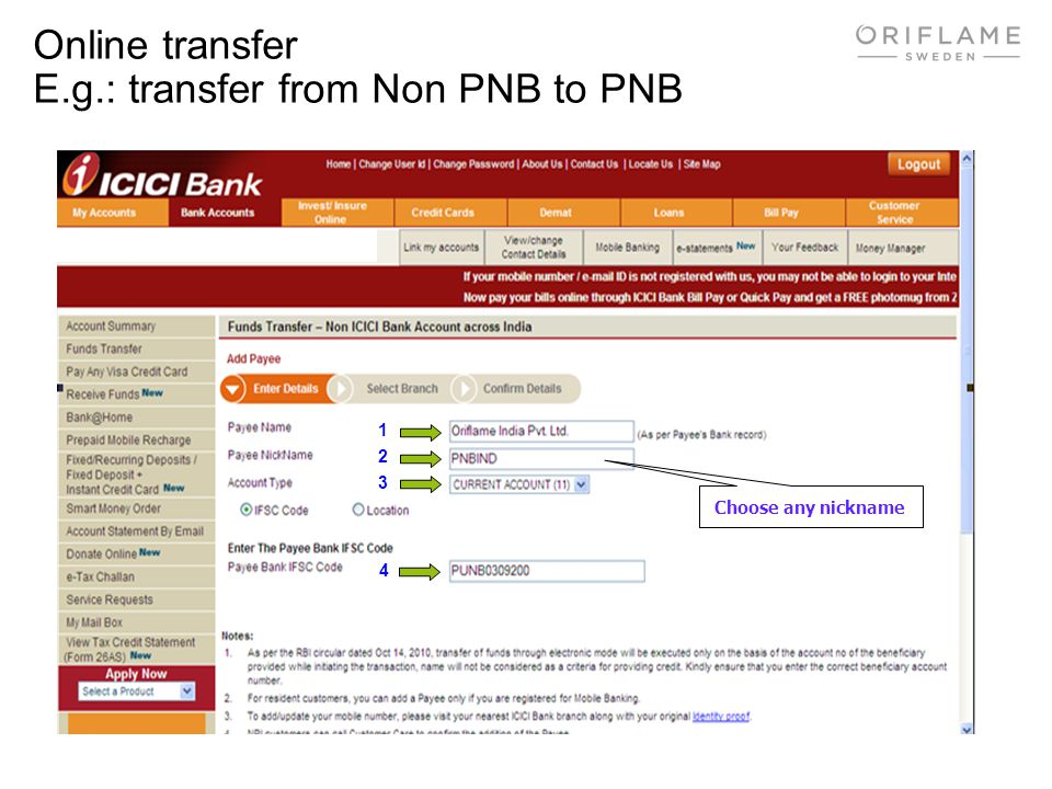 Online transfer E.g.: transfer from Non PNB to PNB