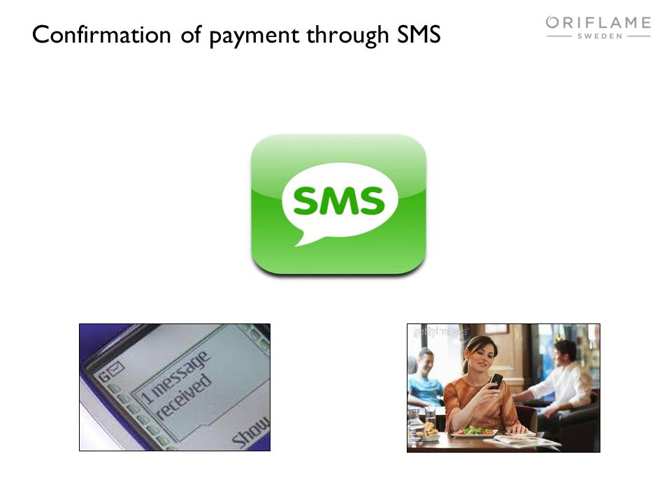 Confirmation of payment through SMS