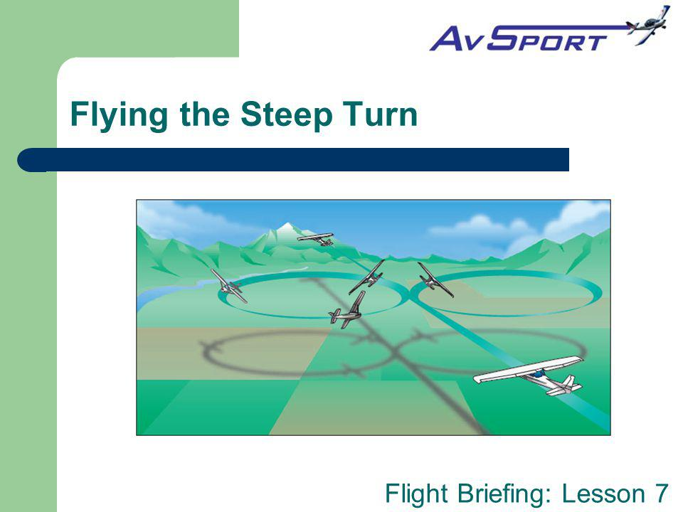 Flying the Steep Turn