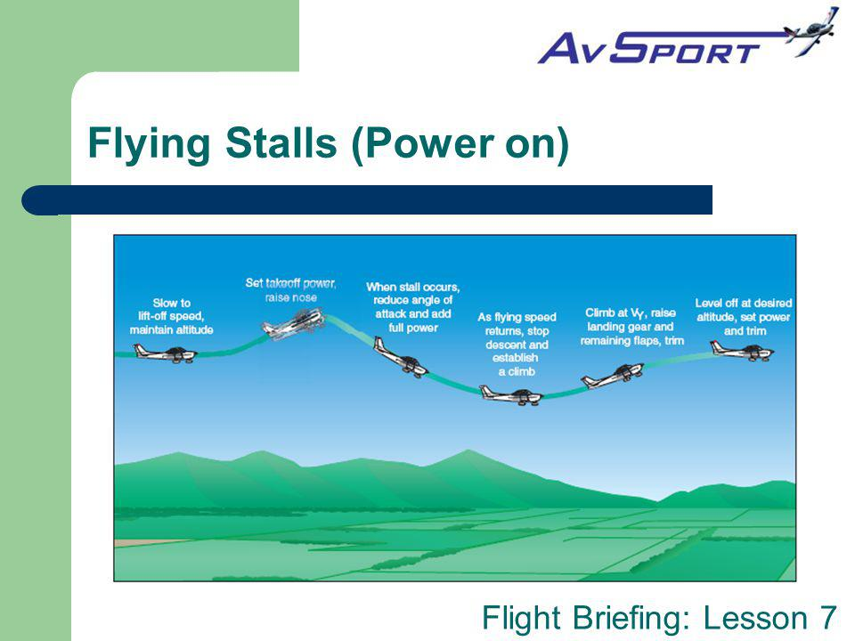 Flying Stalls (Power on)