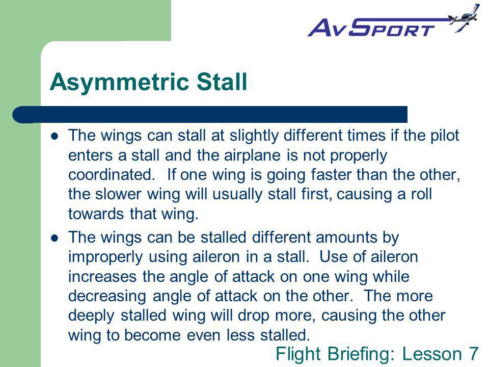 Asymmetric Stall