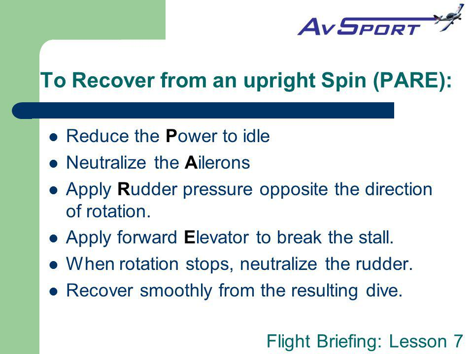 To Recover from an upright Spin (PARE):