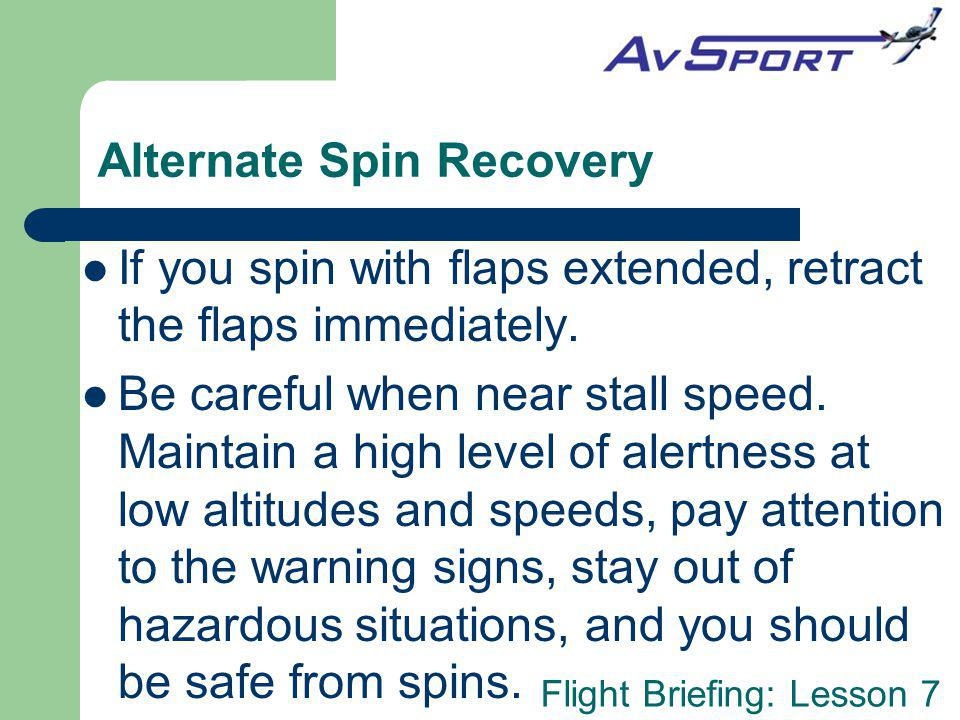 Alternate Spin Recovery