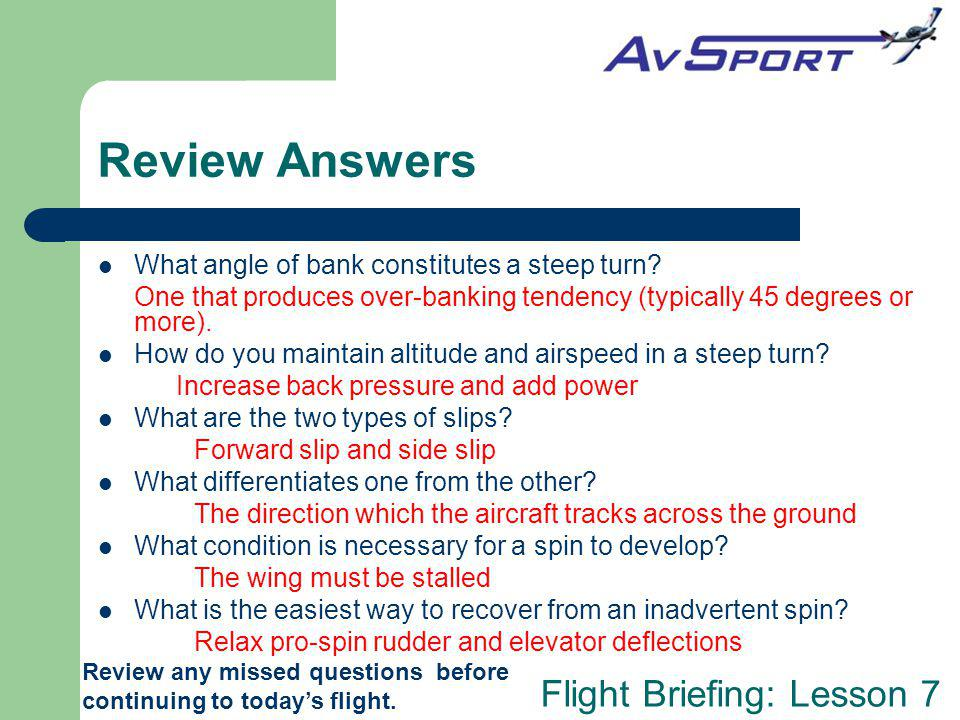 Review Answers What angle of bank constitutes a steep turn