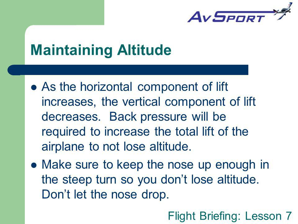 Maintaining Altitude