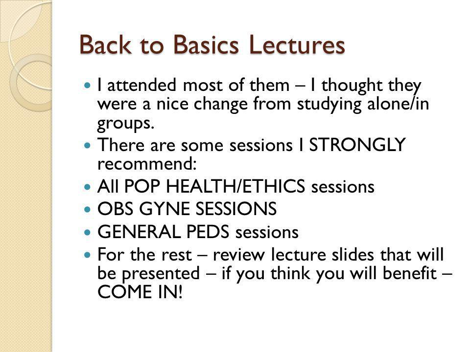 Back to Basics Lectures