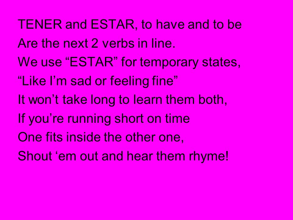 TENER and ESTAR, to have and to be