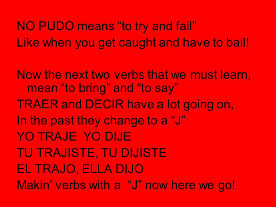 NO PUDO means to try and fail