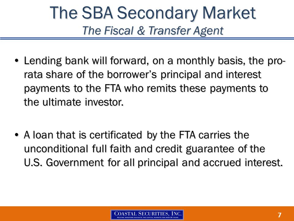 The SBA Secondary Market The Fiscal & Transfer Agent