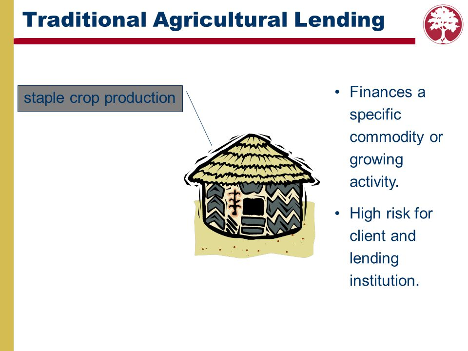 Traditional Agricultural Lending
