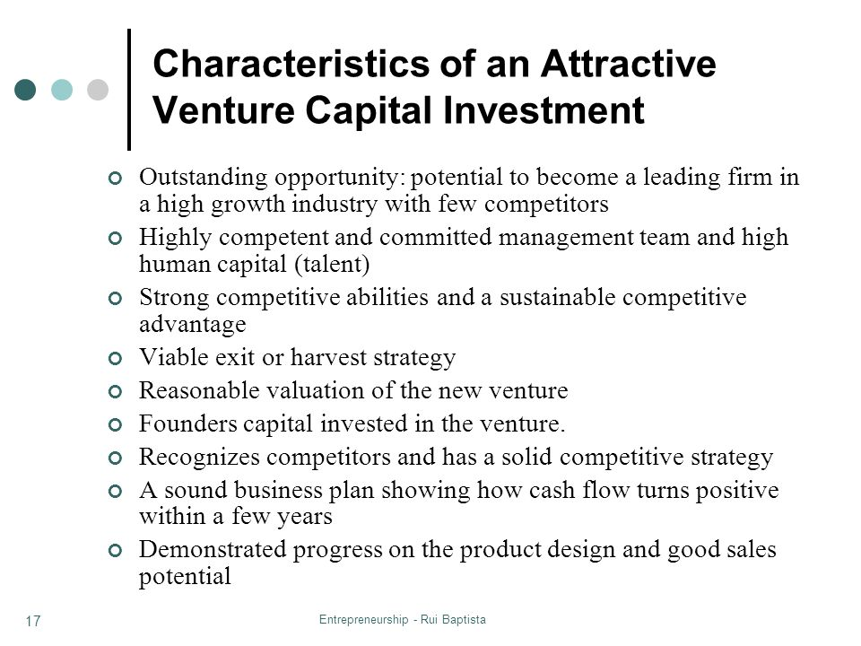 Characteristics of an Attractive Venture Capital Investment