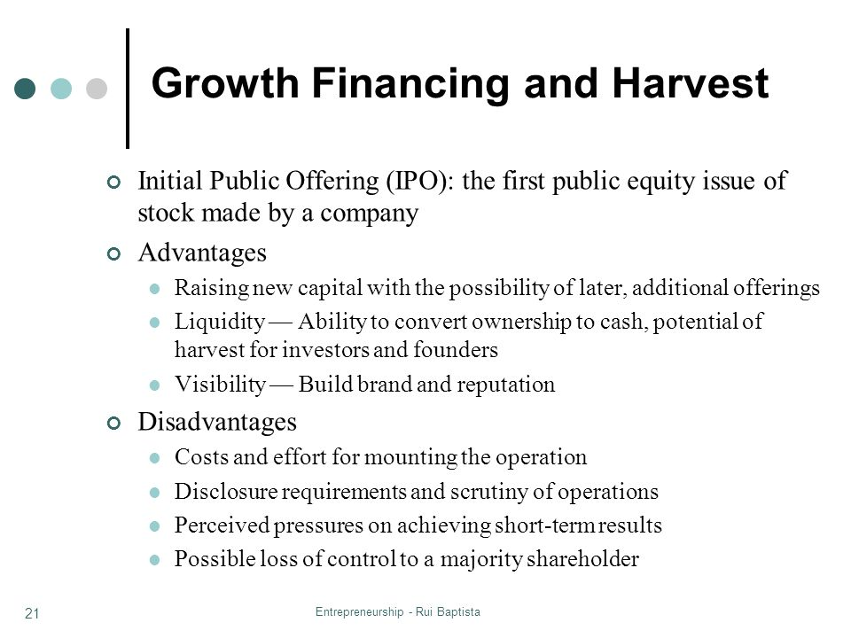 Growth Financing and Harvest