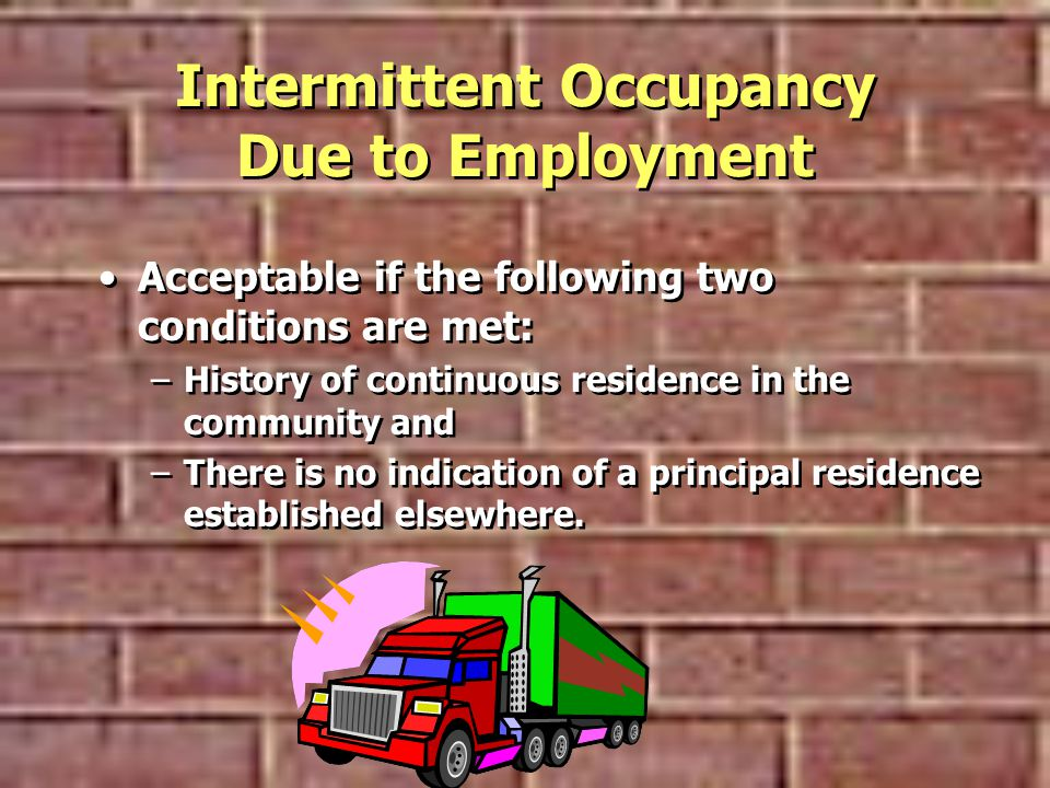 Intermittent Occupancy Due to Employment