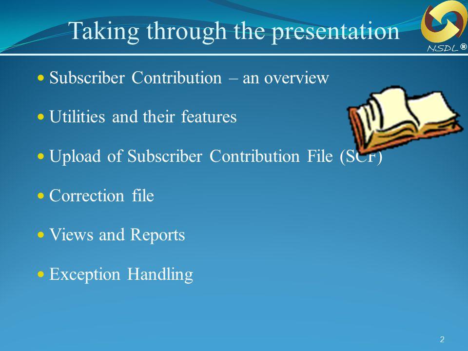 Taking through the presentation