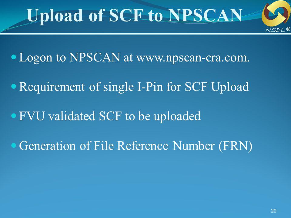 Upload of SCF to NPSCAN Logon to NPSCAN at www.npscan-cra.com.