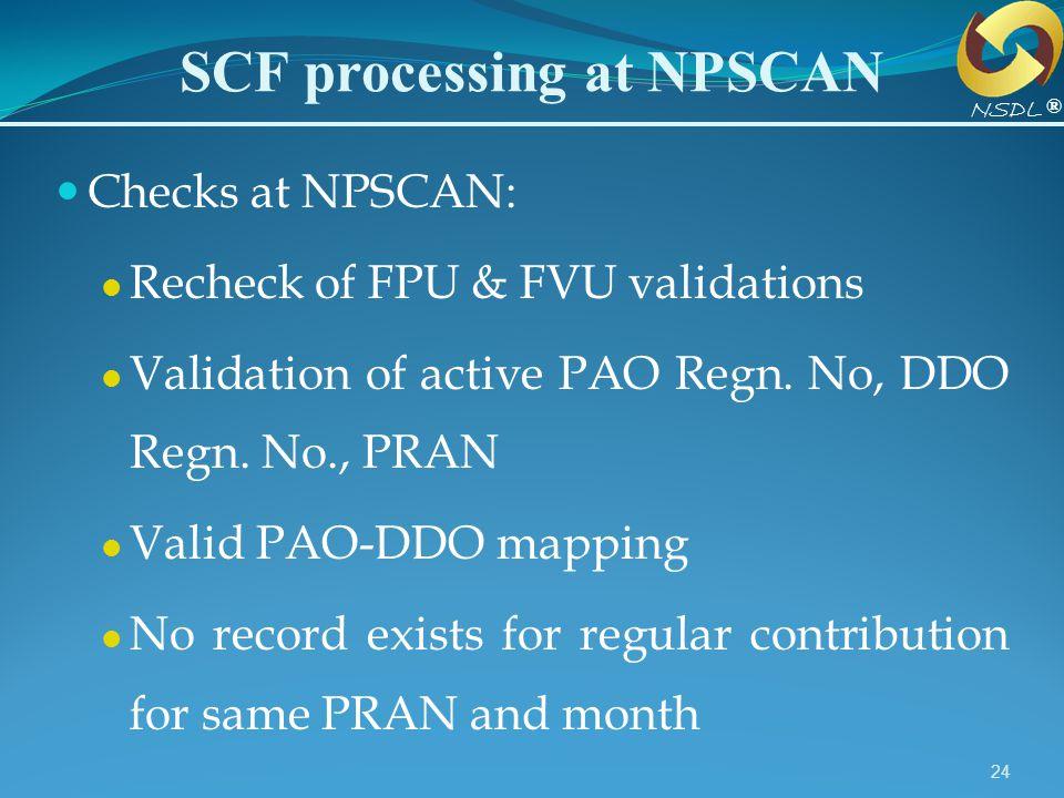 SCF processing at NPSCAN