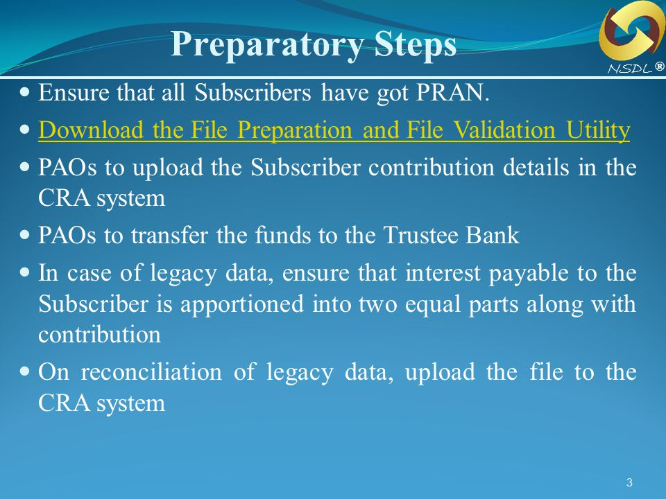 Preparatory Steps Ensure that all Subscribers have got PRAN.