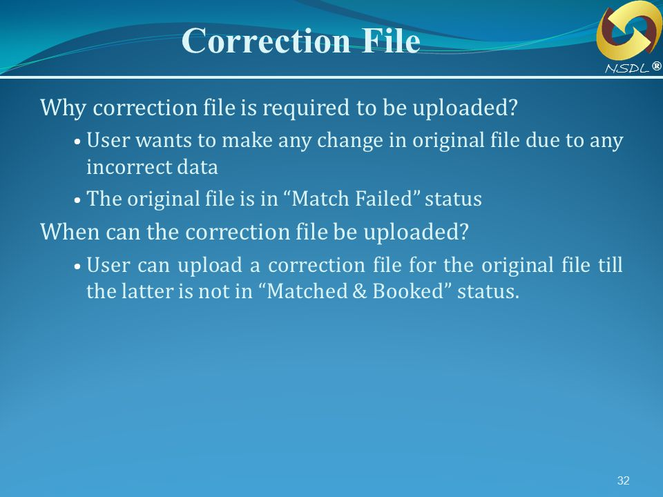 Correction File Why correction file is required to be uploaded