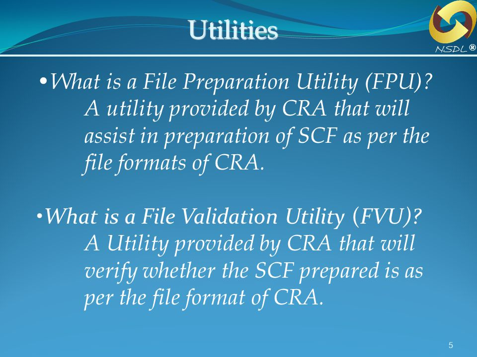 Utilities What is a File Preparation Utility (FPU)