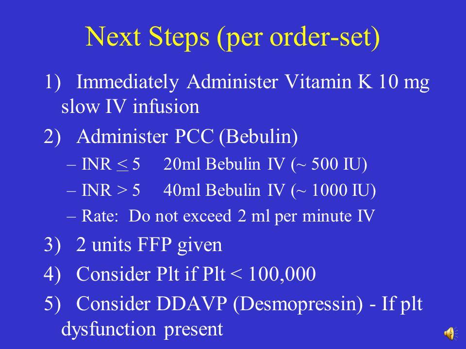 Next Steps (per order-set)