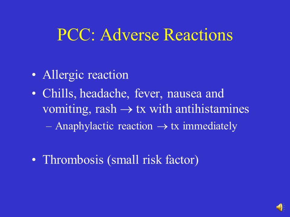 PCC: Adverse Reactions