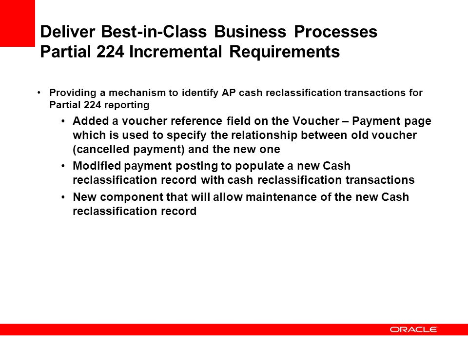 Deliver Best-in-Class Business Processes Partial 224 Incremental Requirements